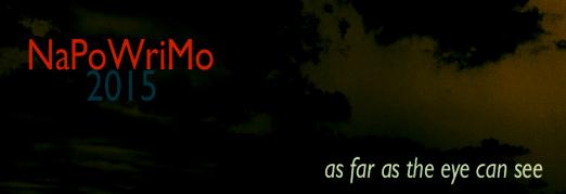 NaPoWriMo 2015